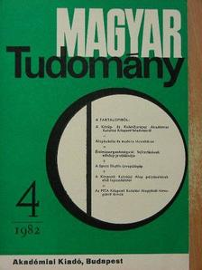 Balogh Tibor - Magyar Tudomány 1982. április [antikvár]