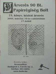 Árverés 90 Bt. Papírrégiség Bolt 73. könyv, kézirat árverés [antikvár]