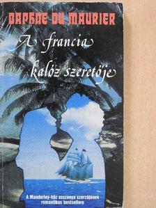 Daphne du Maurier - A francia kalóz szeretője [antikvár]
