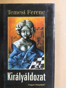 Temesi Ferenc - Királyáldozat [antikvár]