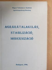 Borszéki Éva - Agrárátalakulás, stabilizáció, modernizáció [antikvár]