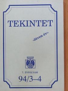 Bánlaky Pál - Tekintet 1994/3-4 [antikvár]