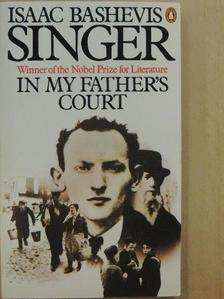 Isaac Bashevis Singer - In My Father's Court [antikvár]
