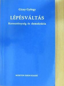 Giczy György - Lépésváltás (dedikált példány) [antikvár]