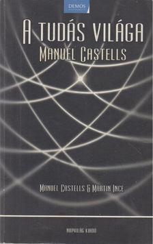 Manuel Castells - A tudás világa [antikvár]