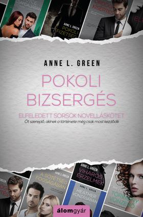 Anne L. Green - Pokoli bizsergés (novella) [eKönyv: epub, mobi]
