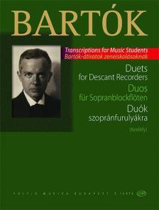 Bartók Béla - DUÓK SZOPRÁNFURULYÁKRA (KERÉKFY) BARTÓK ÁTIRATOK