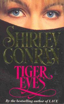 Shirley Conran - Tiger Eyes [antikvár]