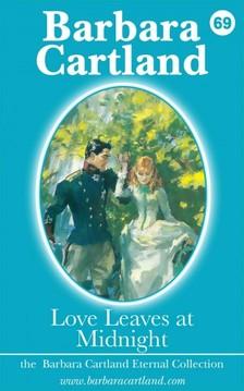 Barbara Cartland - Love Leaves at Midnight [eKönyv: epub, mobi]