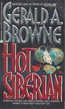 BROWNE, GERALD E. - Hot Siberian [antikvár]