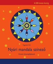 Vigyázó Cili - Nyári mandala színező - Kreatív készségfejlesztő 4-99 éves korig