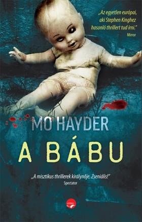 Mo Hayder - A bábu - Öleld magadhoz a rettegést!
