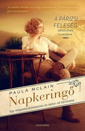 Paula McLain - Napkeringő - Egy megzabolázhatatlan és bátor nő története [eKönyv: epub, mobi]