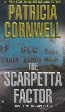 Patricia Cornwell - The Scarpetta Factor [antikvár]