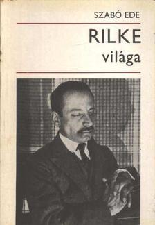 Szabó Ede - Rilke világa [antikvár]