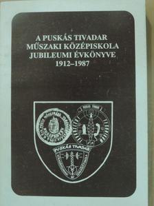 Kecskeméthy Emil - A Puskás Tivadar Műszaki Középiskola Híradástechnikai Szakközépiskola és Technikum jubileumi évkönyve 1912-1987 [antikvár]