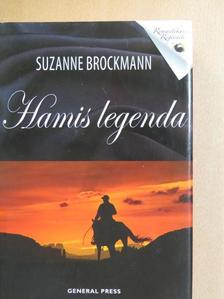 Suzanne Brockmann - Hamis legenda [antikvár]
