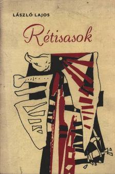 László Lajos - Rétisasok [antikvár]