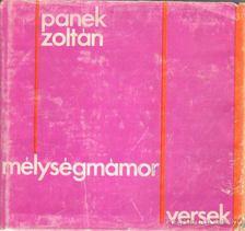 Panek Zoltán - Mélységmámor [antikvár]