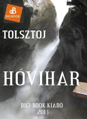 Lev Tolsztoj - Hóvihar [eKönyv: epub, mobi]