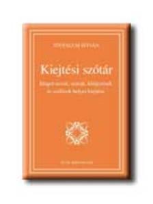 Tótfalusi István - KIEJTÉSI SZÓTÁR