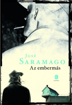 José SARAMAGO - Az embermás