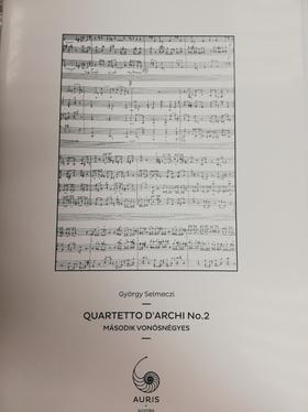 SELMECZI GYÖRGY - II. VONÓSNÉGYES (QUARTETTO D'ARCHI NO.2)