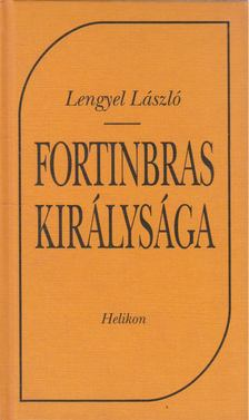Lengyel László - Fortinbras királysága [antikvár]