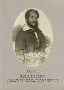 Lukács László - Kossuth Lajos a magyar néphagyományban [antikvár]