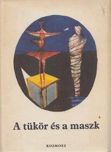 Domokos Mátyás - A tükör és a maszk [antikvár]