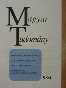 Ács Tibor - Magyar Tudomány 1998. április [antikvár]