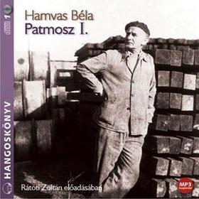 HAMVAS BÉLA - PATMOSZ I. - HANGOSKÖNYV