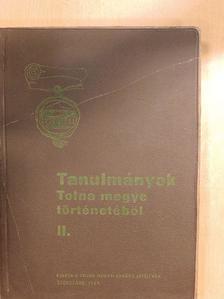 Bánkuti Imre - Tanulmányok Tolna megye történetéből II. [antikvár]