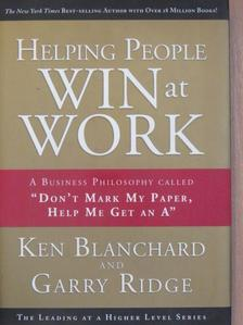 Ken Blanchard - Helping People Win at Work [antikvár]