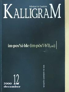 Farnbauer Gábor - Kalligram 2000. december (dedikált példány) [antikvár]