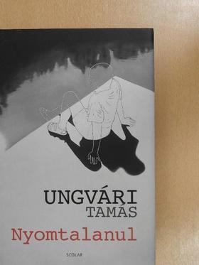 Ungvári Tamás - Nyomtalanul [antikvár]