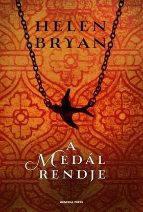 Helen Bryan - A medál rendje [eKönyv: epub, mobi]