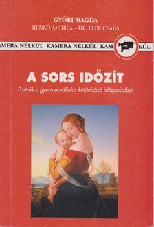 Győri Magda - A sors időzít [antikvár]