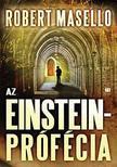 Robert Masello - Az Einstein-prófécia