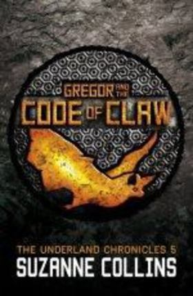 Suzanne Collins - Gregor and the Code of Claw [antikvár]