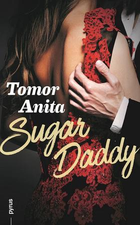 Tomor Anita - Sugar Daddy