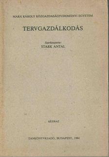 Stark Antal - Tervgazdálkodás [antikvár]