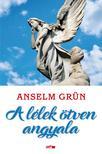 Grün, Anselm - A lélek ötven angyala