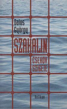 Dalos György - Szahalin [antikvár]