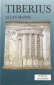 MASSIE, ALLAN - Tiberius [antikvár]