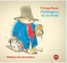 Michael Bond - Paddington itt és most - Hangoskönyv