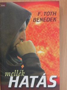 F. Tóth Benedek - Mellékhatás [antikvár]