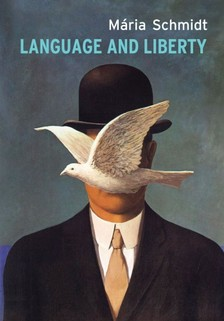 Schmidt Mária - Language and Liberty [eKönyv: epub, mobi]