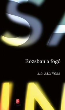 Jerome David Salinger - Rozsban a fogó [eKönyv: epub, mobi]
