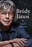 Bródy János - Saját hangon [eKönyv: epub, mobi]